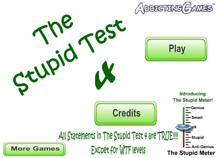 Play The Stupid Test 4 Game Full Screen