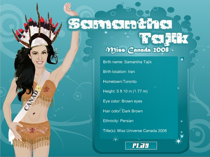 Play Samantha Tajik Miss Canada 2008 Game Full Screen